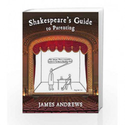 Shakespeare's Guide to Parenting by James Andrews Book-9780224101158