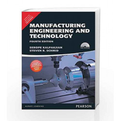 Manufacturing Engineering and Technology - Anna University by Serope Kalpakjian Book-9789332535800
