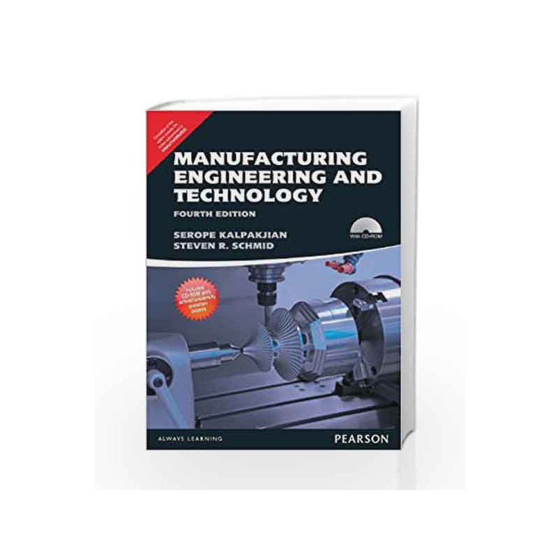 Manufacturing Engineering and Technology - Anna University by Serope  Kalpakjian-Buy Online Manufacturing Engineering and Technology - Anna  University