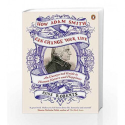 How Adam Smith Can Change Your Life by Russ Roberts Book-9780241003206