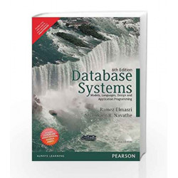 Database Systems: Models, Languages, Design and Application Programming by Ramez Elmasri Book-9789332535855