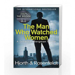 The Man Who Watched Women by Michael Hjorth Book-9781784752408