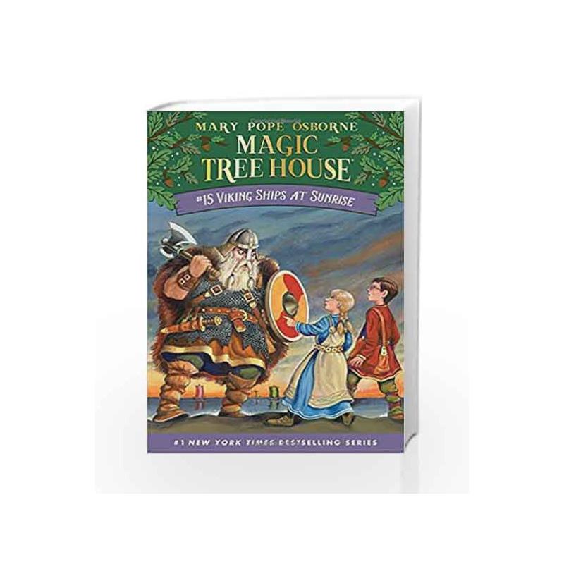 Viking Ships At Sunrise Magic Tree House R By Mary Pope Osborne Buy Online Viking Ships At Sunrise Magic Tree House R Book At Best Price In