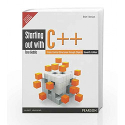 Starting Out with C++: From Control Structures through Objects, Brief Edition, 7e by Gaddis Book-9789332536661