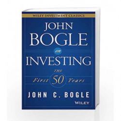 John Bogle on Investing: The First 50 Years by John C. Bogle Book-9788126559053