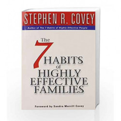 The 7 Habits of Highly Effective Families by Covey, Stephen R Book-9780684860084