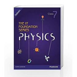 The IIT Foundation Series Physics - Class 7 (Old Edition) by Trishna Knowledge Systems Book-9789332538214