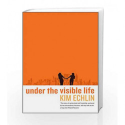 Under the Visible Life by Kim Echlin Book-9781781256381