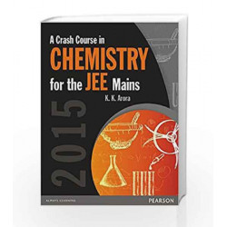 A Crash Course in Chemistry for the JEE Mains 2015 by K.K. Arora Book-9789332541542