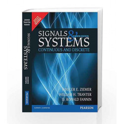 Signals and Systems: Continuous and Discrete, 4e by Ziemer Book-9789332542044