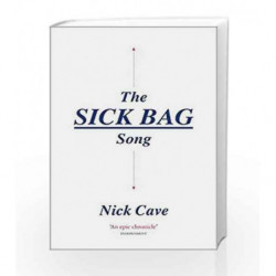 The Sick Bag Song by Nick Cave Book-9781782117933