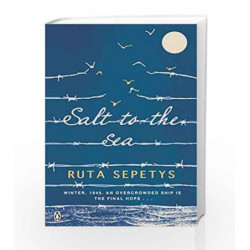 Salt to the Sea by Ruta Sepetys Book-9780141347400