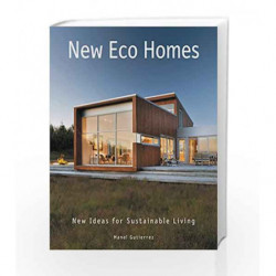 New Eco Homes: New Ideas for Sustainable Living by Manel Gutierrez Book-9780062395184