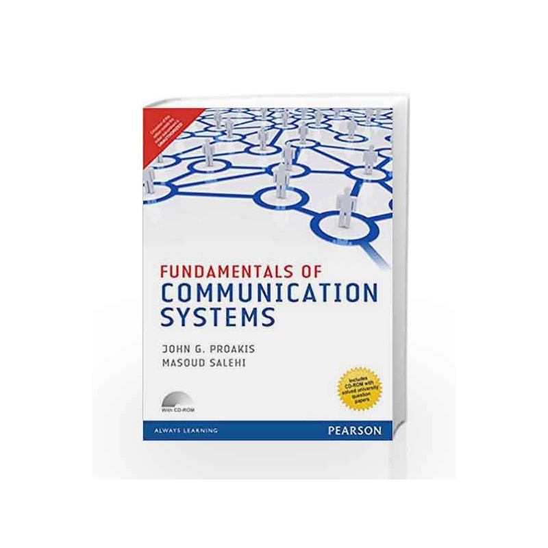 Fundamentals Of Communication Systems Anna University By John G Proakis Buy Online Fundamentals Of Communication Systems Anna University Book At Best Price In India 9789332542495 Madrasshoppe Com
