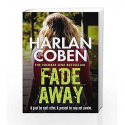 Fade Away (Myron Bolitar 03) by Harlan Coben Book-9781409150527