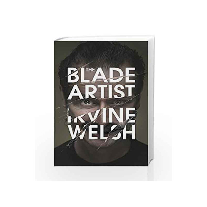 The Blade Artist by Irvine Welsh Book-9780224102162