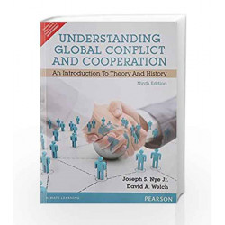 Understanding Global Conflict and Cooperation: An Introduction to Theory and History, 9e by Nye Book-9789332543133