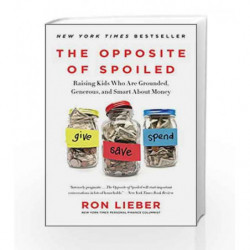 The Opposite of Spoiled by Ron Lieber Book-9780062247025