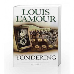 Yondering by Louis L'Amour Book-9780553282030
