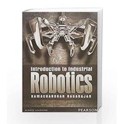 Introduction to Industrial Robotics 1/e by Ramachandran Nagarajan Book-9789332544802
