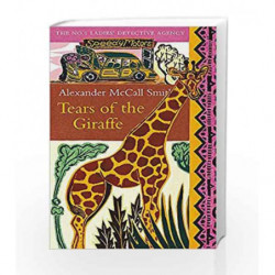 Tears of the Giraffe (No. 1 Ladies' Detective Agency) by Alexander McCall Smith Book-9780349116655