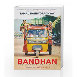 Bandhan: The Making of a Bank by Tamal Bandyopadhyay Book-9788184004984