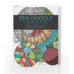 Zen Doodle Coloring Book: Relax and Relieve Stress with Adult Coloring Pages by Adams Media Book-9781440342820