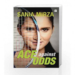Ace against Odds by Sania Mirza Book-9789351362630