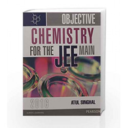 Objective Chemistry for the JEE Main:201 by Atul Singhal Book-9789332547506