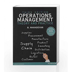 Operations Management : Theory and Pract by B. Mahadevan Book-9789332547520