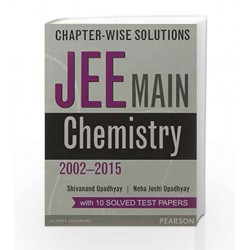 Chapter-wise Solutions: JEE Main Chemist by Joshi/Upadhyay Book-9789332547568