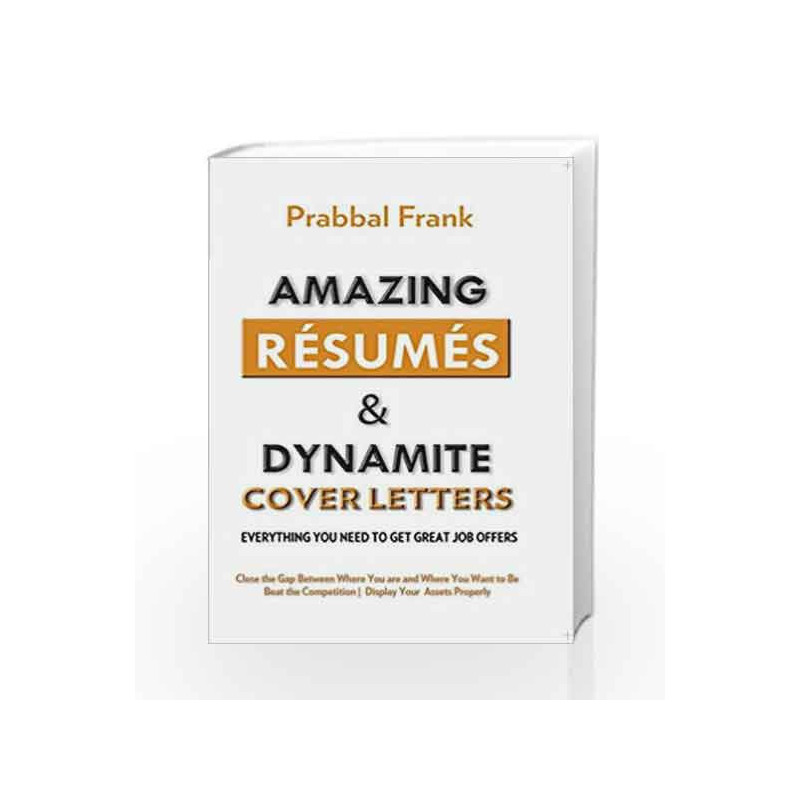 Amazing Resumes & Dynamite Cover Letters by Prabbal Frank Book-9788170289296