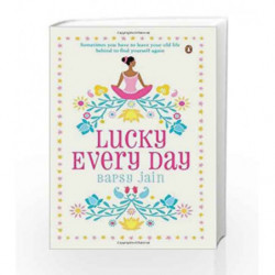 Lucky Every Day by Bapsy Jain Book-9780143414087