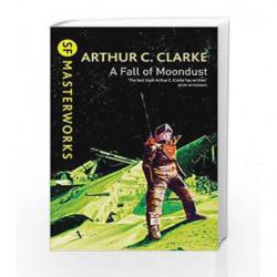 A Fall of Moondust (S.F. MASTERWORKS) by Arthur C. Clarke Book-9780575073173