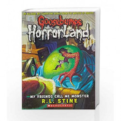 My Friends Call Me Monster (Goosebumps Horrorland) by R.L. Stine Book-9780439918756