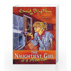 The Naughtiest Girl Is A Monitor: 3 by Enid Blyton Book-9780340910962
