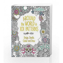 Around the World in 101 Patterns by BOUNTY Book-9780753730829