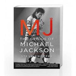 MJ: The Genius of Michael Jackson by Steve Knopper Book-9781476730387