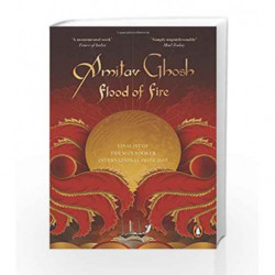 Flood of Fire by Amitav Ghosh Book-9780143426127