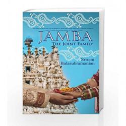 Jamba: The Joint Family by Sriram Balasubramanian Book-9788193136065