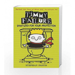 Timmy Failure: Sanitized for Your Protection by Stephan Pastis Book-9781406365764