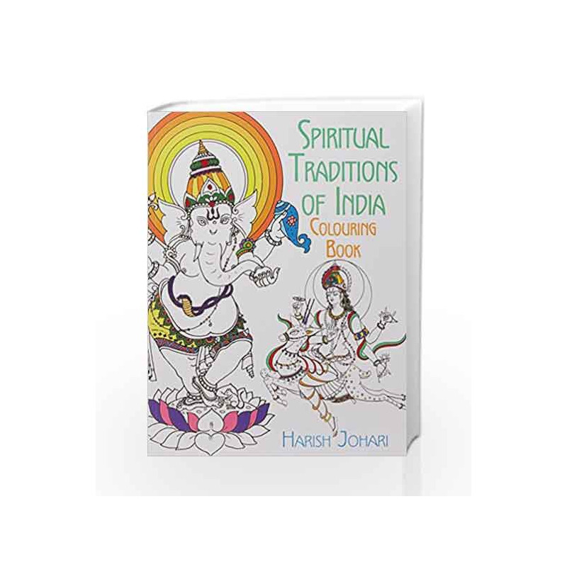 Spiritual Traditions Of India Coloring Book By Harish