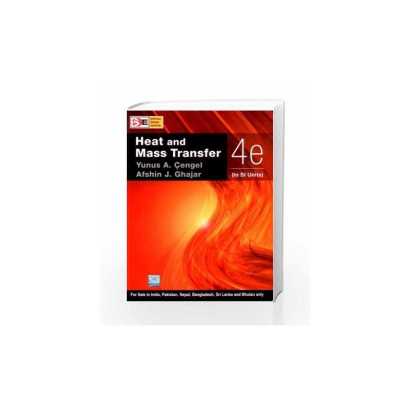 Heat mass transfer in si units by cengel buy online heat mass heat mass transfer in si units by fandeluxe Gallery