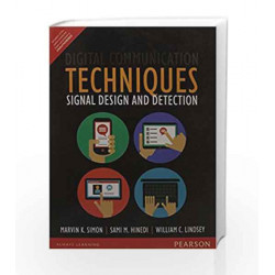 Digital Communication Techniques: Signal: Signal Design and Detection by Sami M. Hinedi/William Book-9789332549562