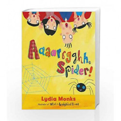 Aaaarrgghh, Spider! Board Book by Lydia Monks Book-9781405283359