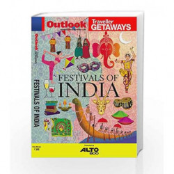 FESTIVALS OF INDIA - With Map - Outlook Traveller Getaways (Latest Outlook Traveller Getaways) by NA Book-9788189449605