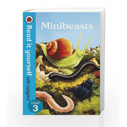 Minibeasts - Read It Yourself with Ladybird Level 3 by LADYBIRD Book-9780241237366