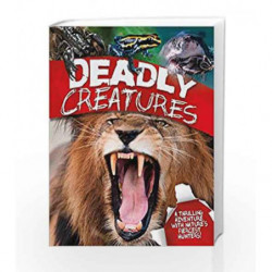 Deadly Creatures by Claire Llewellyn Book-9780753438350