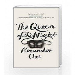 The Queen of the Night by Alexander Chee Book-9780718185329