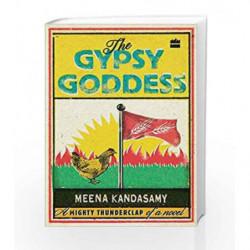 The Gypsy Goddess by Meena Kandasamy Book-9789352640270